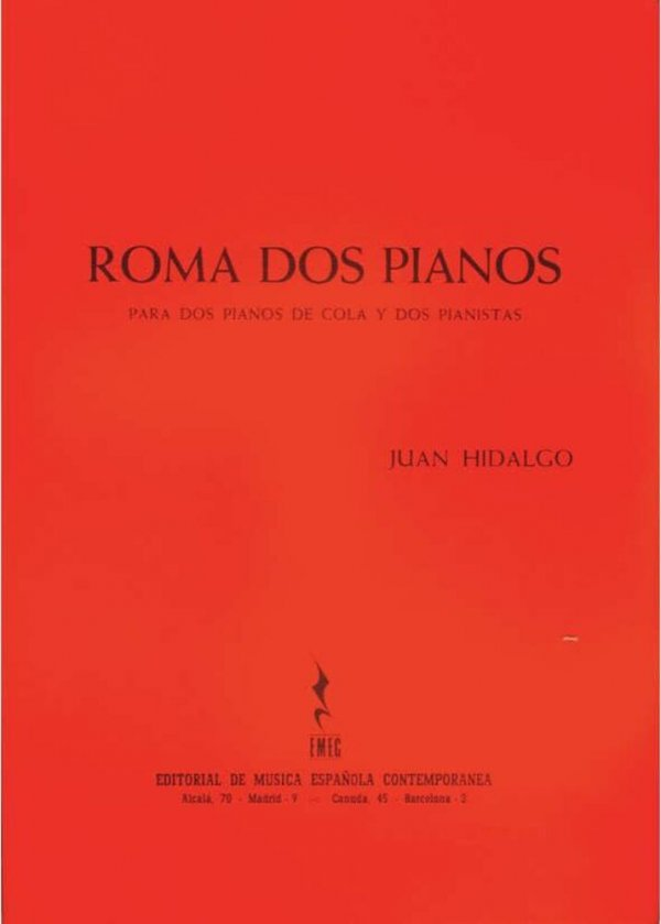 Roma dos pianos : para dos pianos de cola y dos pianistas / Juan Hidalgo