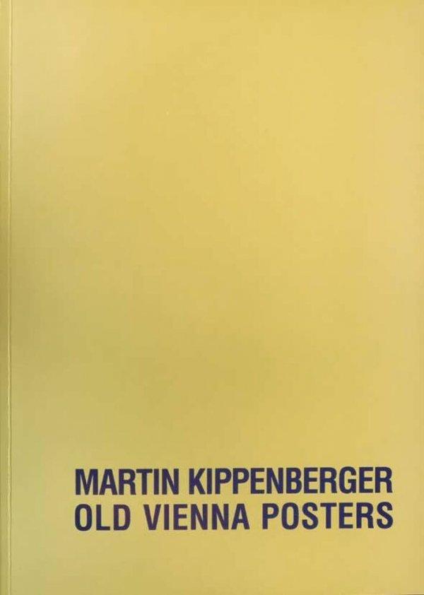 Old Vienna posters / Martin Kippenberger
