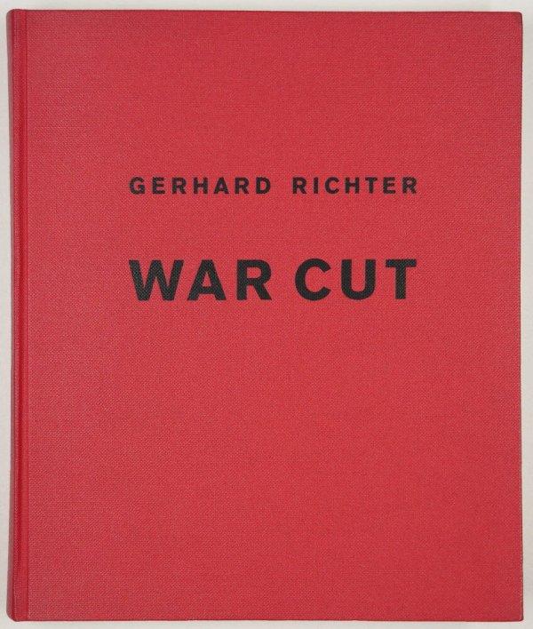 Gerhard Richter : war cut / [herausgegeben von Suzanne Pagé und Hans Ulrich Obrist]