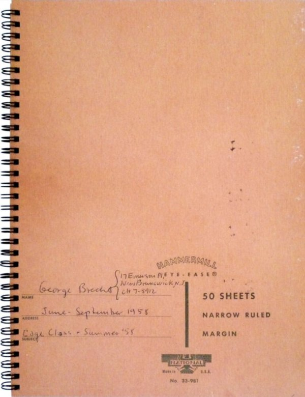 George Brecht -- notebooks I : June-September 1958 / edited by Dieter Daniels ; with collaboration of Hermann Braun