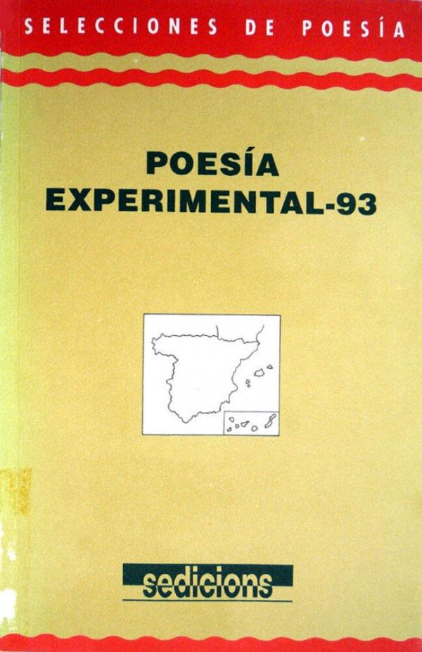 Poesía experimental - 93 / coordinación de J.M. Calleja ; introducción de Ramón Salvo