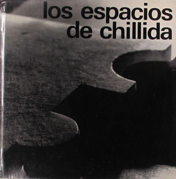 Los espacios de Chillida  / Texto: Gabriel Celaya , Fotos: F. Catalá-Roca ,  Selección y secuencia: María Lluisa Borrás