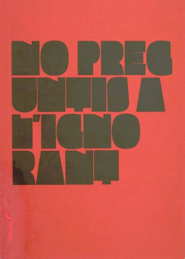 No preguntis a l'ignorant / Rafel G. Bianchi