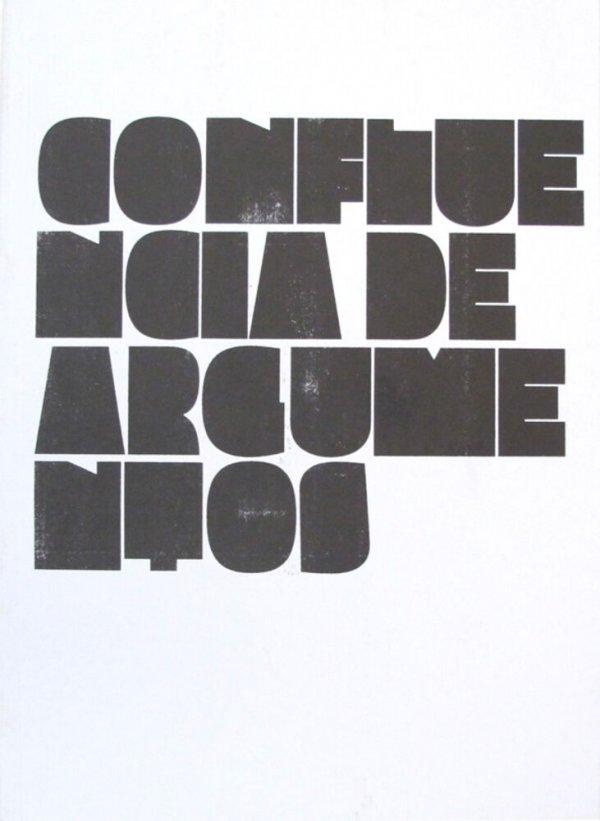 Confluencia de argumentos / Rafel G. Bianchi