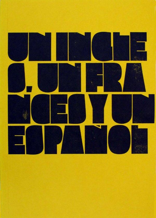 Un inglés, un francés y un español / Rafel G. Bianchi