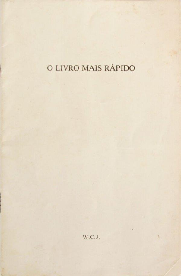 O livro mais rápido / W.C.J.