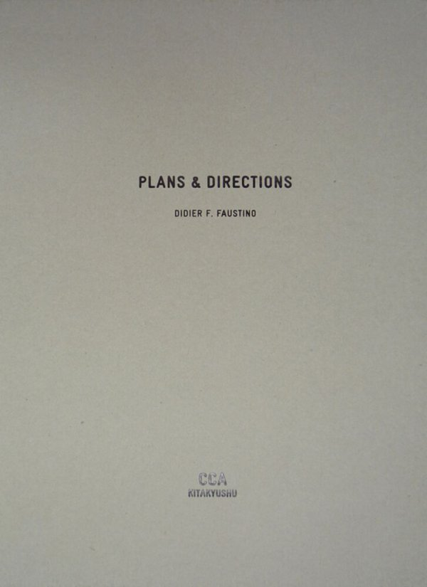 Plans & directions / Didier F. Faustino