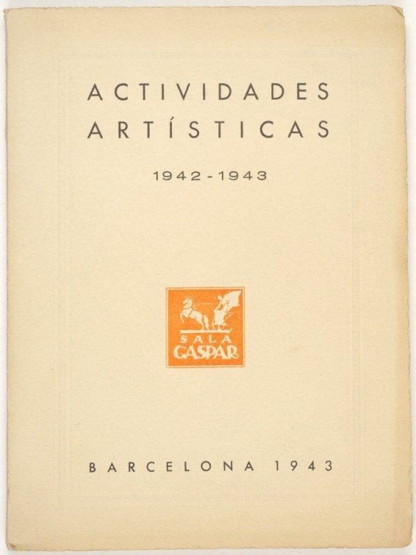 Un año de actividades artísticas de la Sala Gaspar : 1942-1943