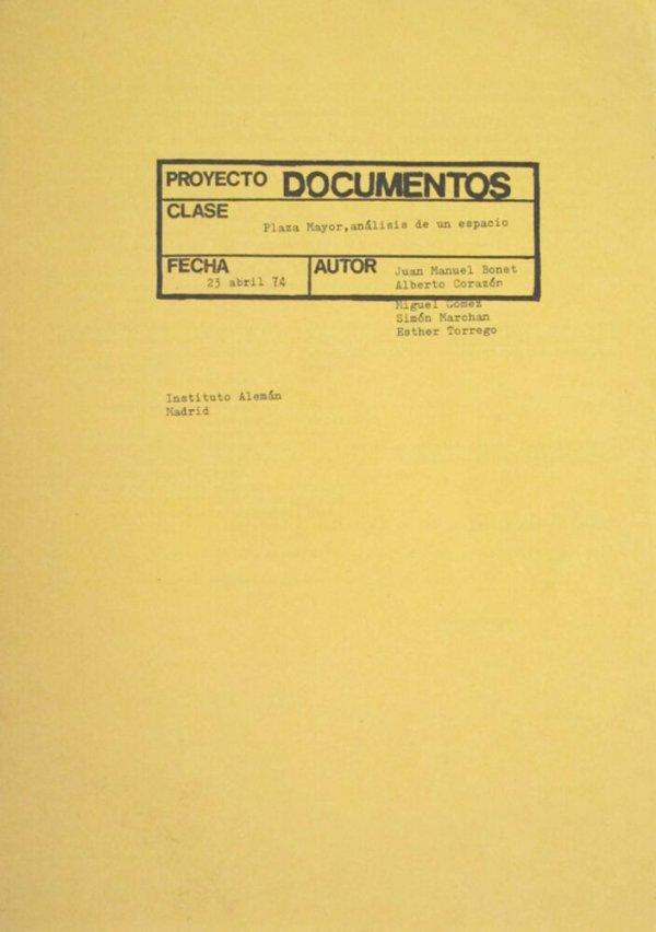 Proyecto Documentos : plaza mayor, análisis de un espacio