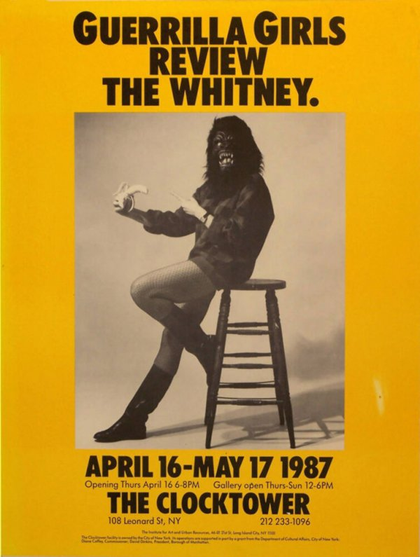 Guerrilla Girls review the Whitney : April 16 - May 17 1987 : the clocktower