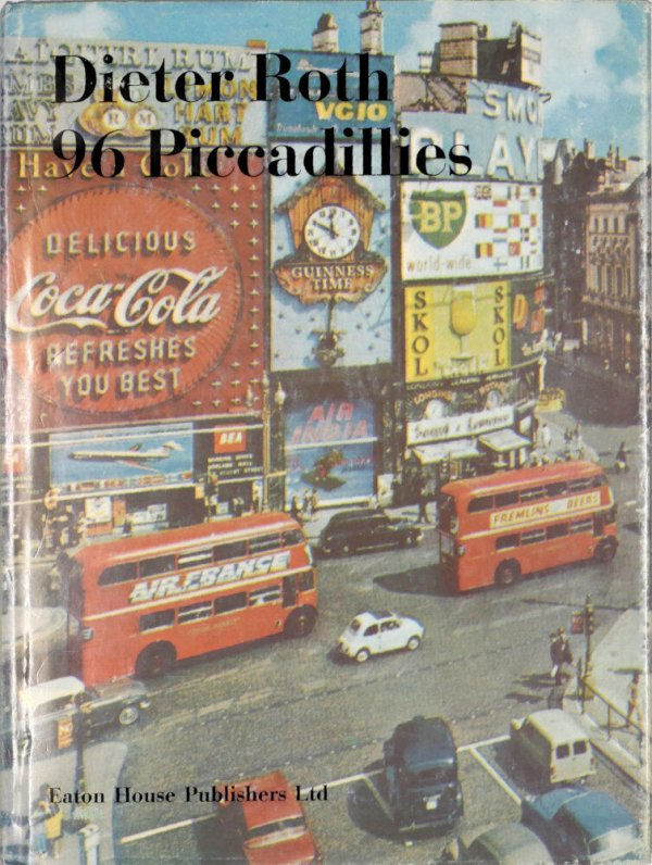 96 Piccadillies / Dieter Roth