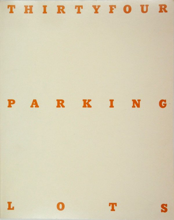 Thirtyfour parking lots in Los Angeles / Edward Ruscha