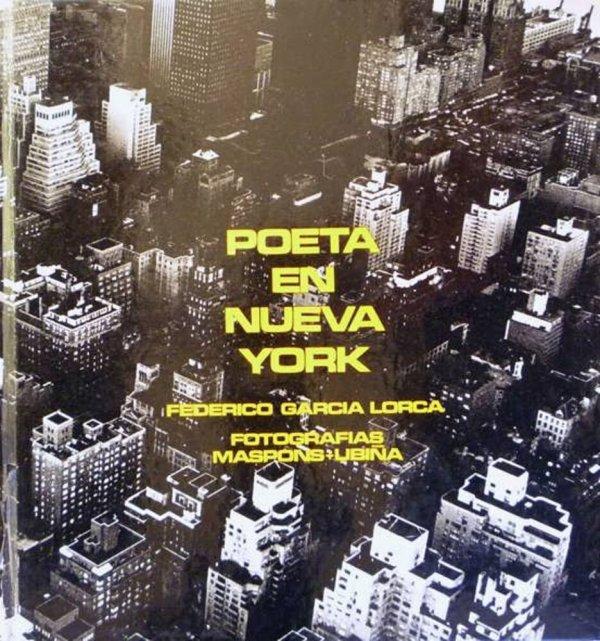 Poeta en Nueva York / Federico García Lorca ; fotografías Maspons + Ubiña