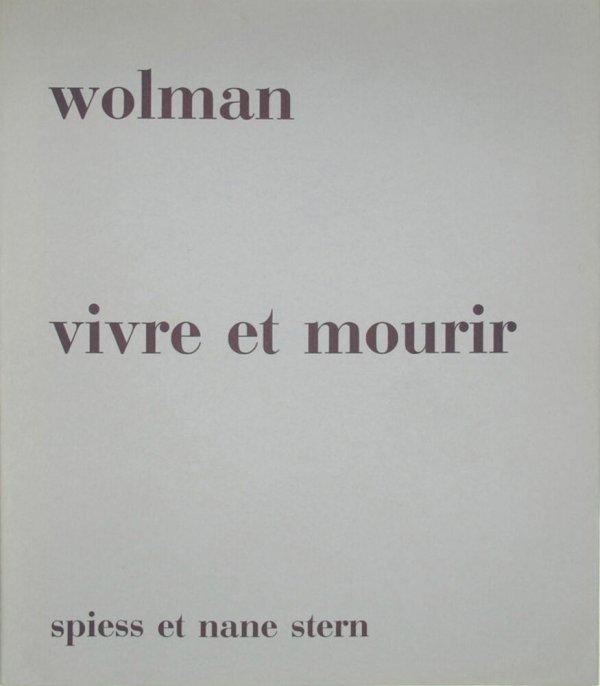 Vivre et mourir / Wolman