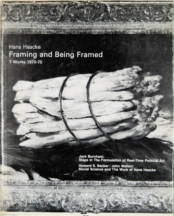 Framing and being framed : 7 works 1970-75 / Hans Haacke