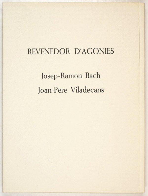 Revenedor d'agonies / [poemes] Josep-Ramon Bach ; [gravats] Joan-Pere Viladecans