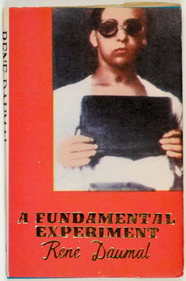 A Fundamental experiment / René Daumal ; translated by Roger Shattuck