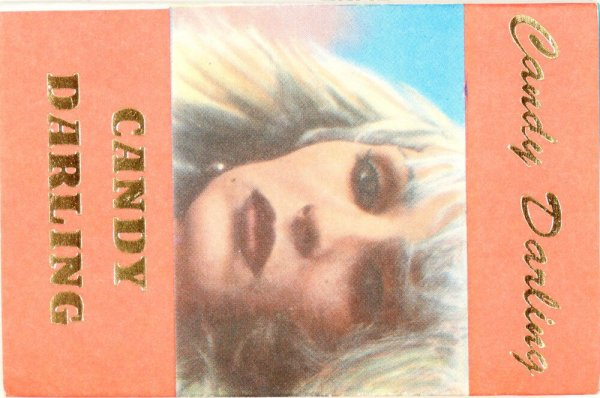 Candy Darling / Candy Darling
