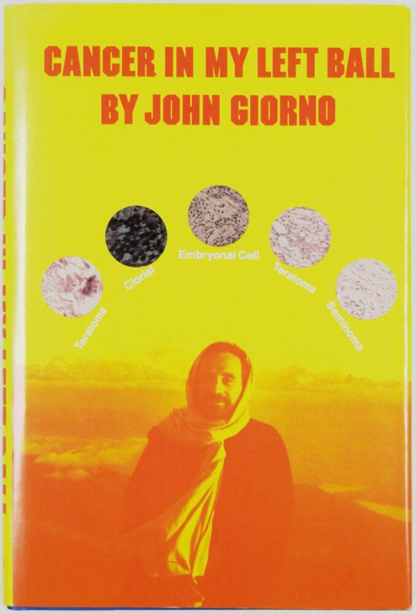 Cancer in my left ball : poems, 1970-1972 / by John Giorno