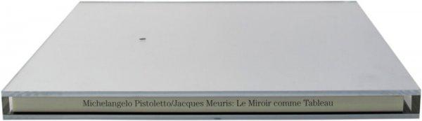 Le miroir comme tableau / Michelangelo Pistoletto, Jacques Meuris