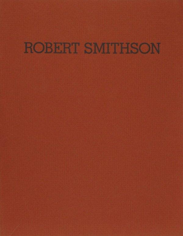 Robert Smithson : sculpture 1968-69