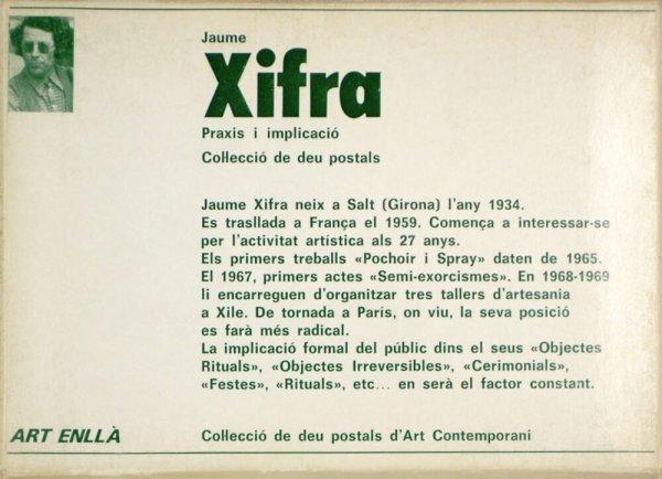 Jaume Xifra : praxis i implicació : col·lecció de deu postals / [text: Alexandre Cirici]