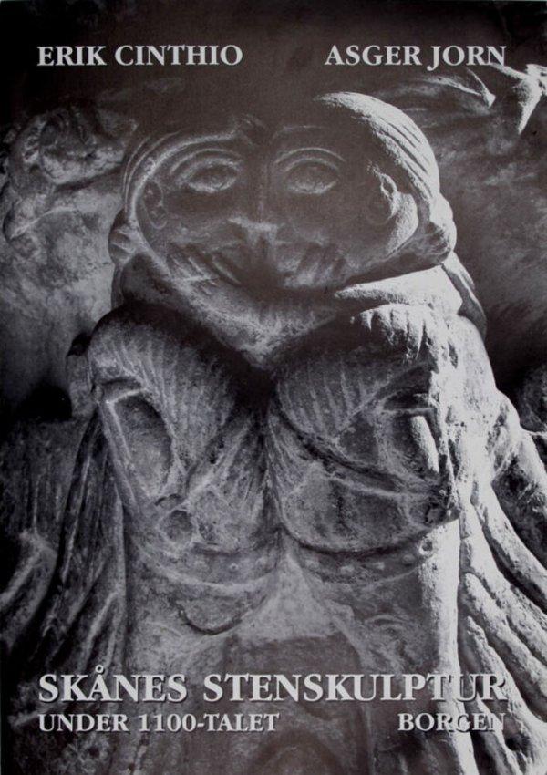 Erik Cinthio,  Asger Jorn : Skånes stenskulptur under 1100-talet