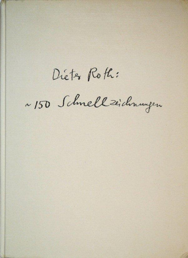 Dieter Roth, 150 Schnellzeichnungen (1977)