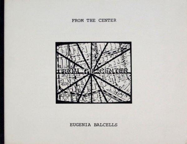 From the center / Eugenia Balcells ; music and sound by or in collaboration with Peter Van Riper