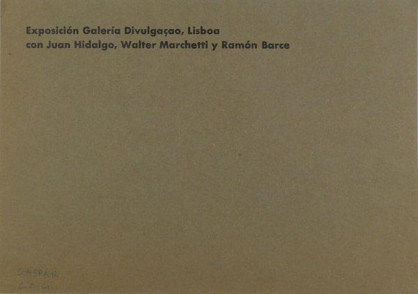 Exposición Galería Divulgaçao, Lisboa con Juan Hidalgo, Walter Marchetti y Ramón Barce