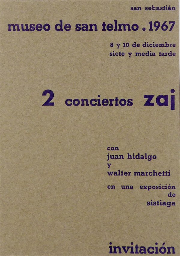 2 conciertos Zaj : con Juan Hidalgo y Walter Marchetti en una exposición de Sistiaga : Museo de San Telmo, 1967