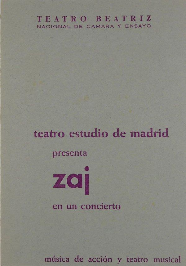 Teatro Estudio de Madrid presenta Zaj en un concierto : música de acción y teatro musical