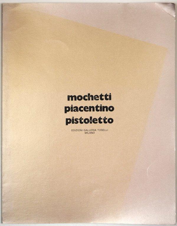 Mochetti, Piacentino, Pistoletto