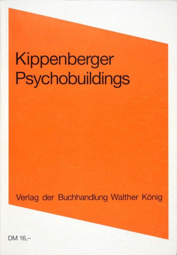 Kippenberger Psychobuildings