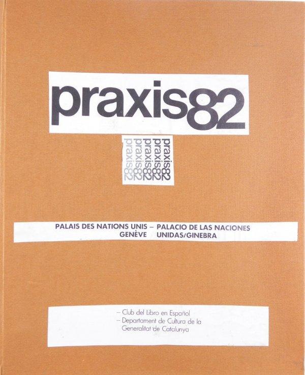 Praxis82 : Palais des Nations Unis: Genève = Palacio de las Naciones Unidas - Ginebra