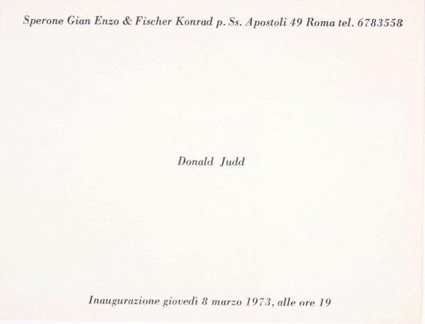[Donald Judd : inaugurazione giovedi 8 marzo 1973, alle ore 19]