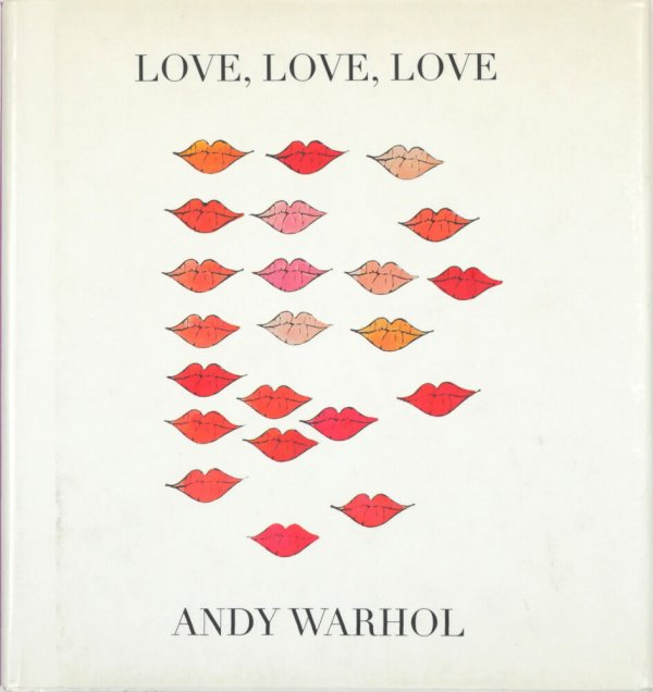 Love, love, love / Andy Warhol