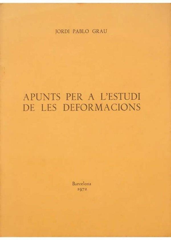 Apunts per a l'estudi de les deformacions / Jordi Pablo Grau