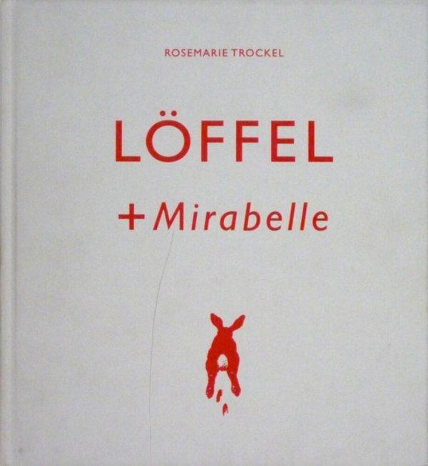 Löffel + Mirabelle / Rosemarie Trockel