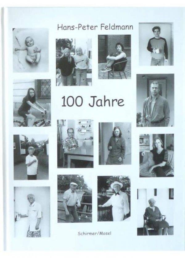 100 Jahre / Hans-Peter Feldmann ; mit 101 Photographien des Verfassers