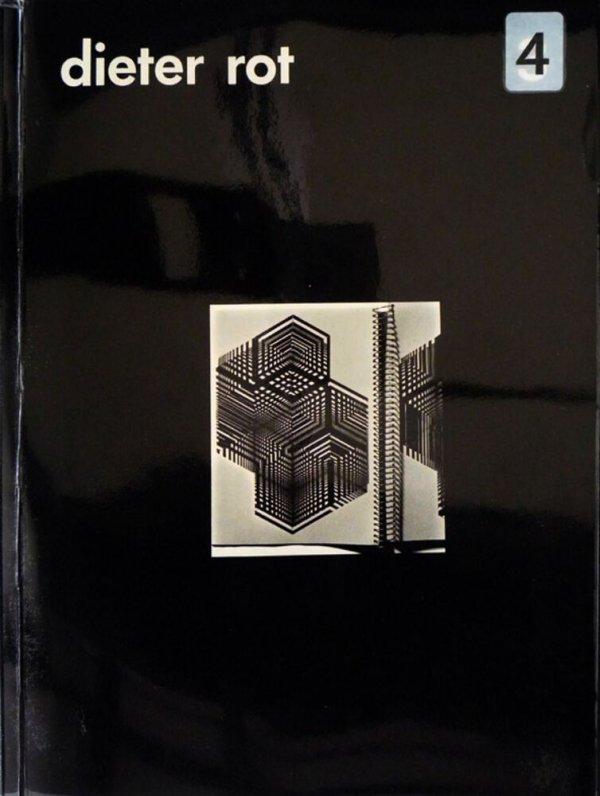Bok 4a und bok 5 : Versionen der im Forlag Ed. Reykjavík 1961 erschienenen Bücher / [Dieter Roth ; herausgegeben von Hj. Mayer und D. Rot]
