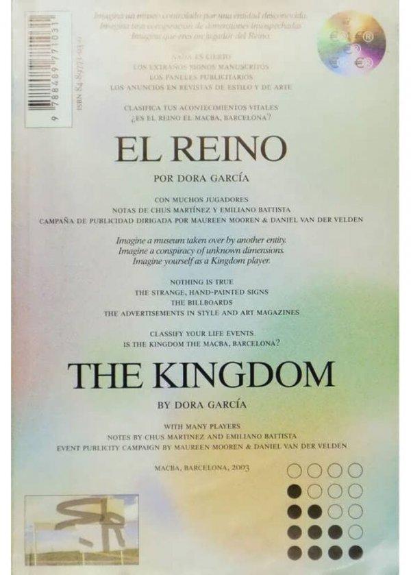 El reino / por Dora García = The Kingdom / by Dora García
