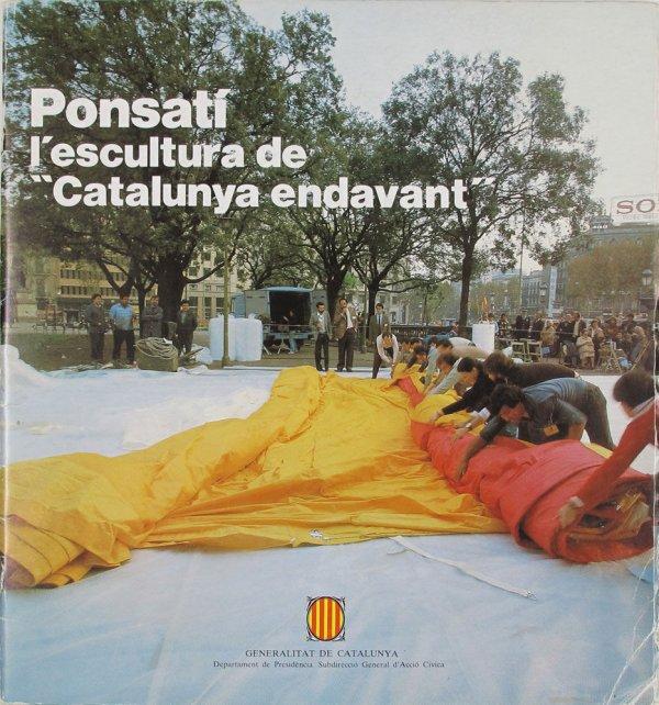 """Ponsatí : l'escultura de """"Catalunya endavant"""""""