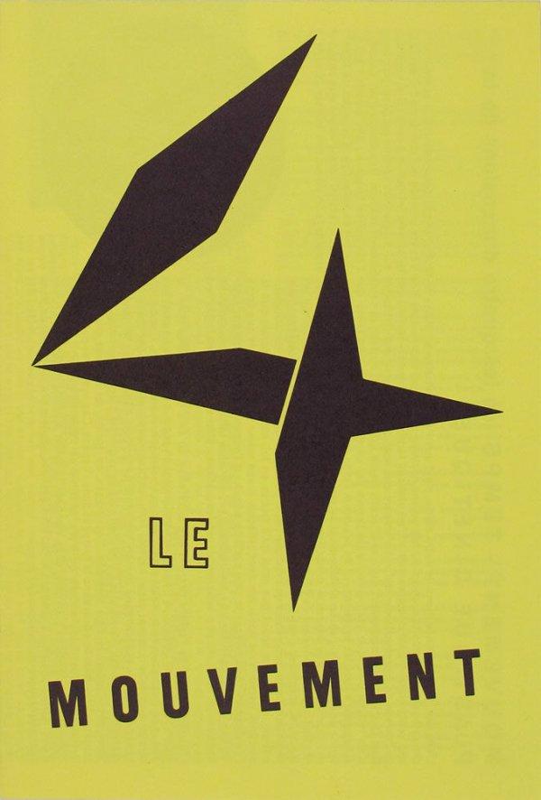 Le mouvement : Agam, Bury, Calder, Duchamp, Jacobsen, Soto, Tinguely, Vassarely : du 6 au 30 avril 1955, Galerie Denise René, Paris