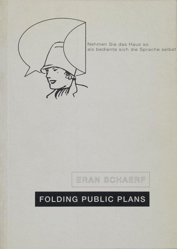Folding public plans / Eran Schaerf