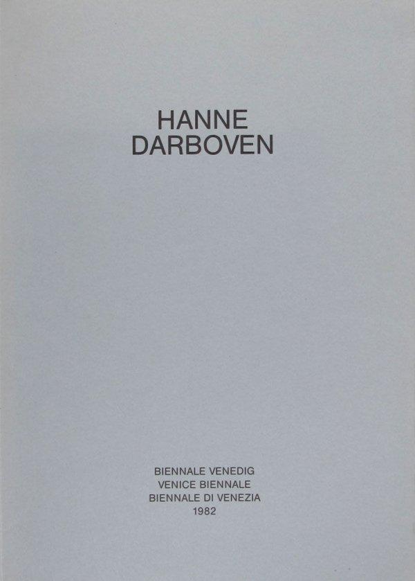 Hanne Darboven / [herausgegeben vom Kommissar des Pavillons der Bundesrepublik Deutschland, Johannes Cladders]