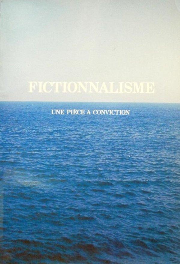 Fictionnalisme : une pièce a conviction
