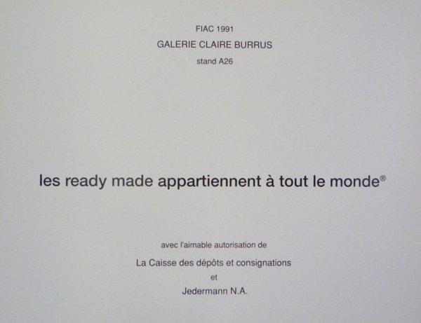 Les ready made appartiennent à tout le monde® : FIAC 1991, Galerie Claire Burrus