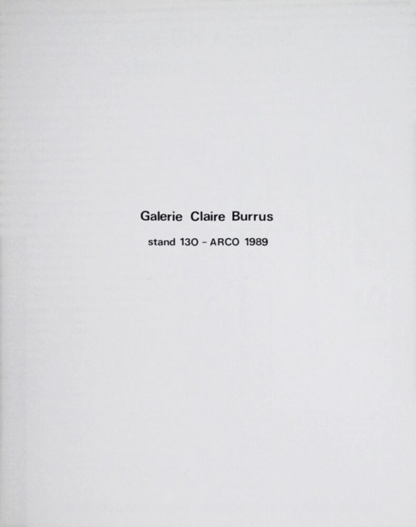 Galerie Claire Burrus : stand 130 - ARCO 1989