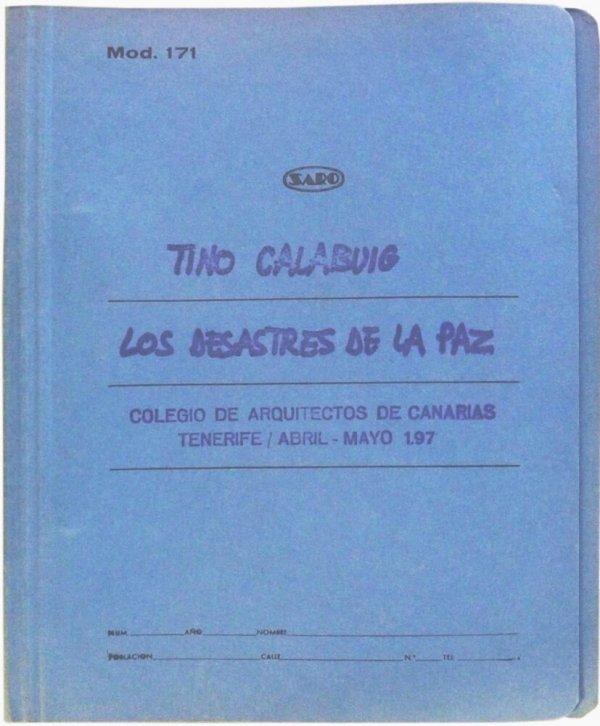 Los desastres de la paz : Colegio de Arquitectos Sta. Cruz de Tenerife, abril 74
